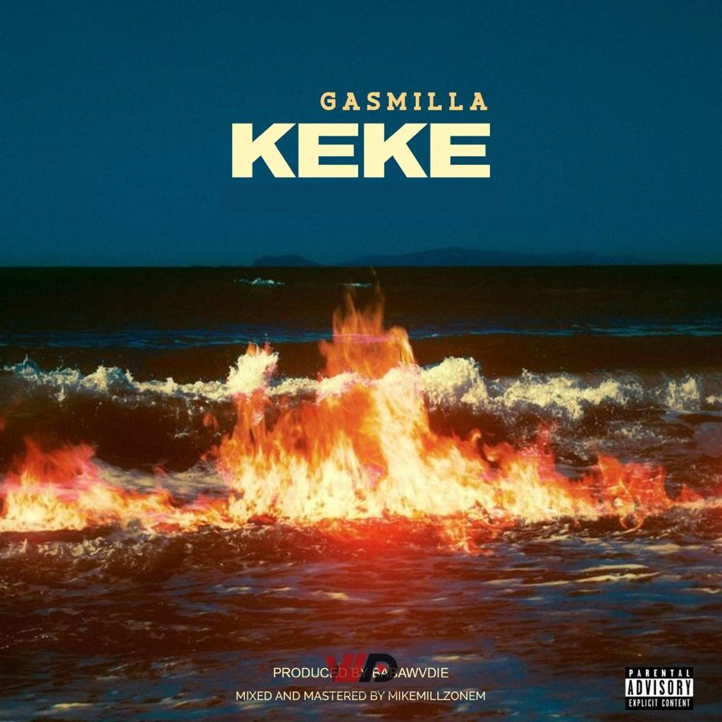 Photo of Gasmilla – Keke (Prod by Babawvdie)