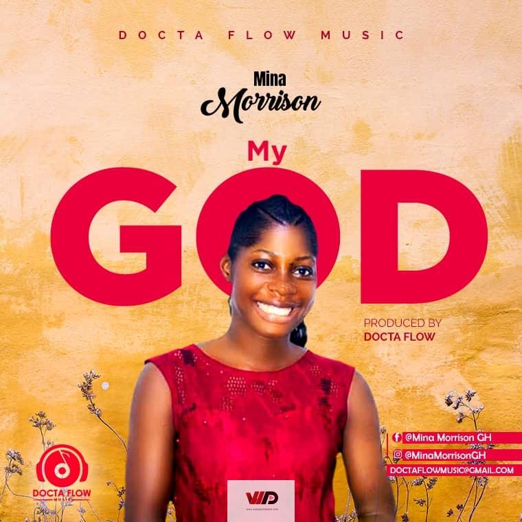 Photo of Mina Morrison – My God (Prod by Docta Flow)
