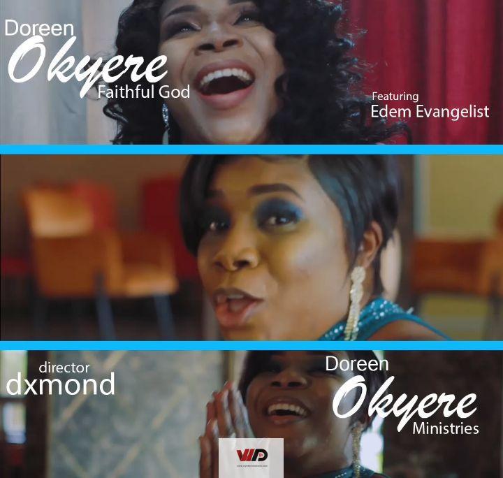 Photo of Doreen Okyere – Faithful God ft Edem Evangelist (Official Video)
