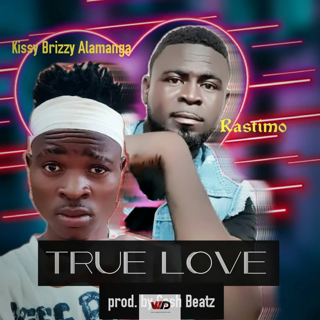 """Photo of Rastimo Collaborates With Zambian Musician Kissy Brizzy On """"True Love"""""""