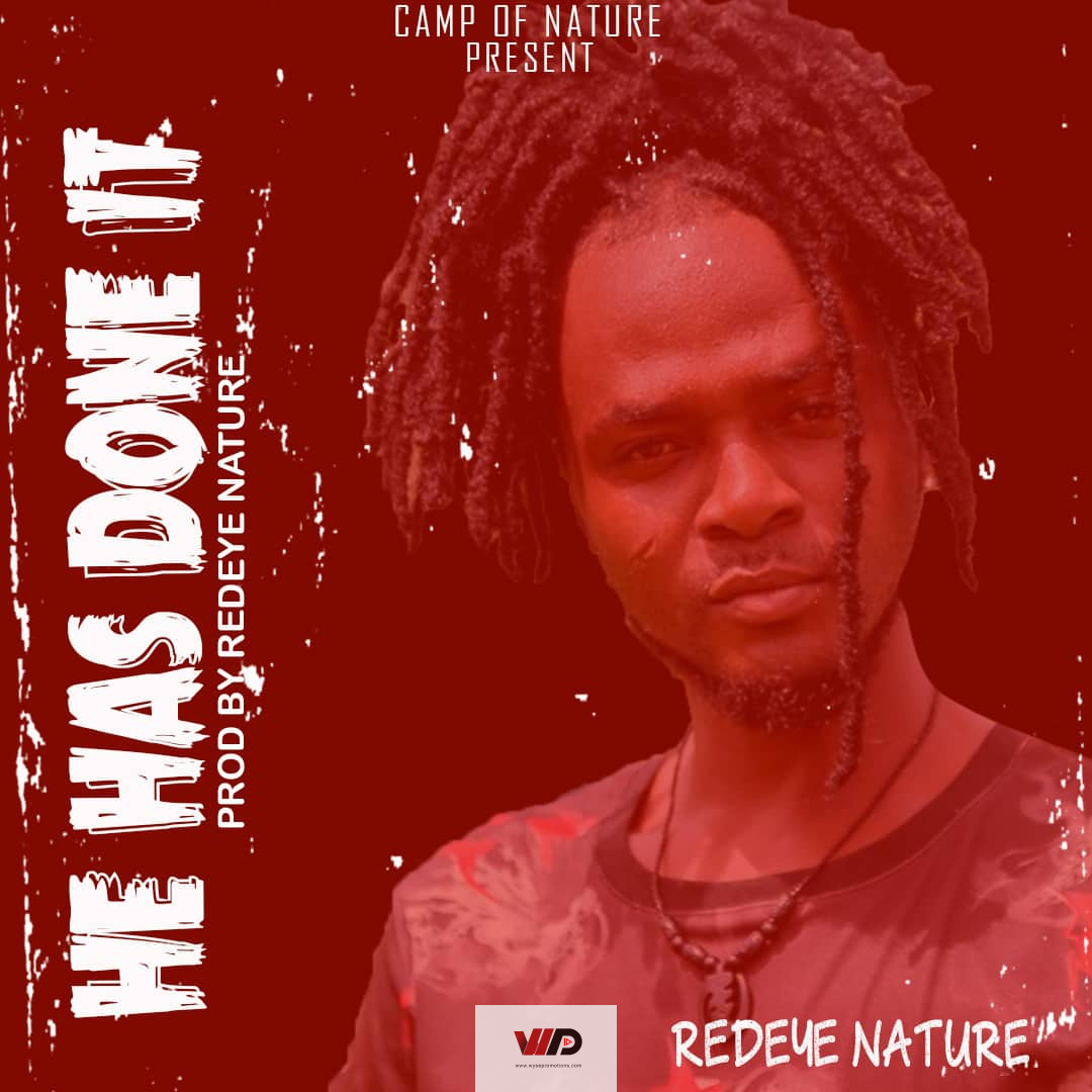 Photo of Redeye Nature – He Has Done It (Prod. By Nature)