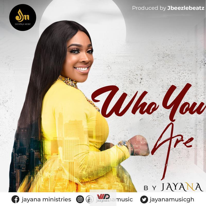 Photo of Jayana – Who You Are (Prod by Jbeezle Beatz)