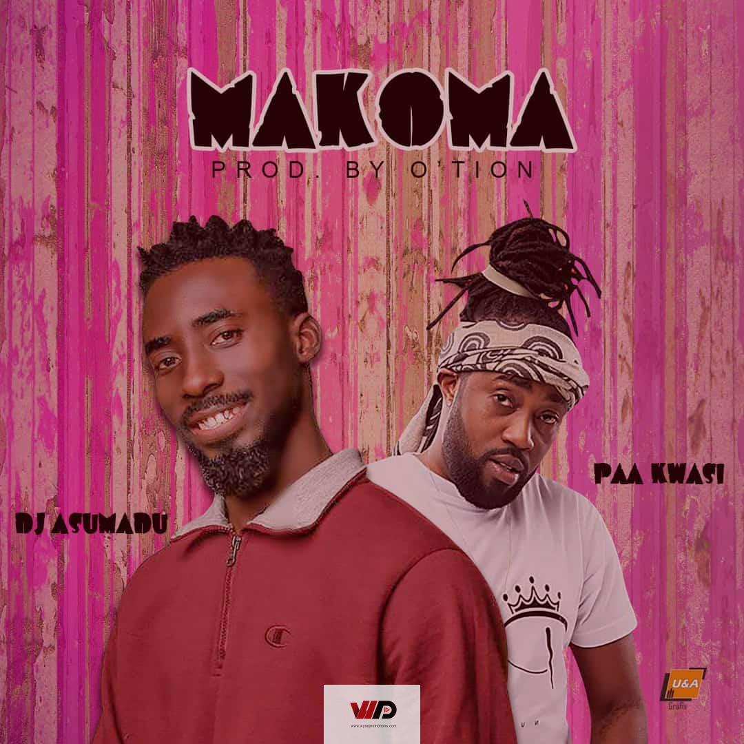 Photo of DJ Asumadu – Makoma ft Paa Kwasi (Prod by Otion)