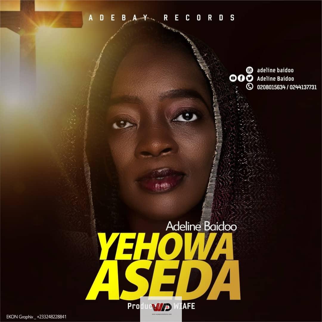 Photo of Adeline Baidoo – Yehowa Aseda (Prod By Wiafe)