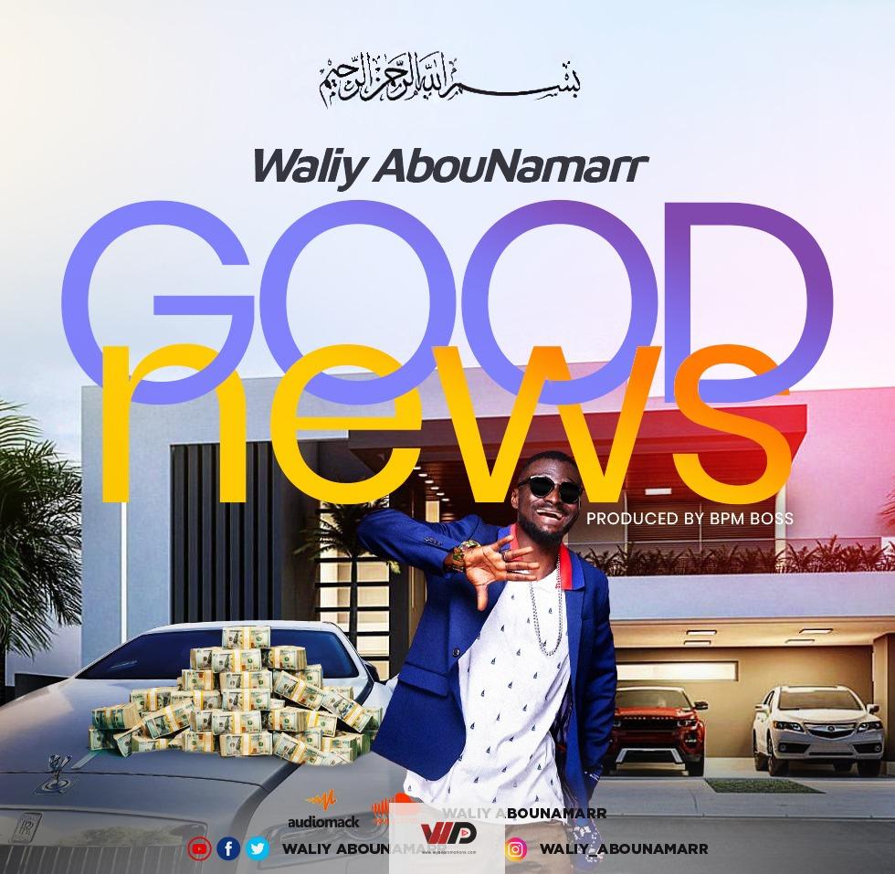 Photo of Waliy AbouNamarr – Good News (Prod By BPM BOSS)