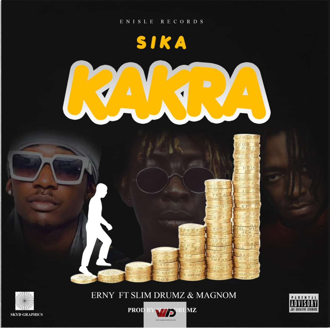 Photo of Erny – Sika Kakra ft Magnom & Slim Drumz (Prod by Slim Drumz)