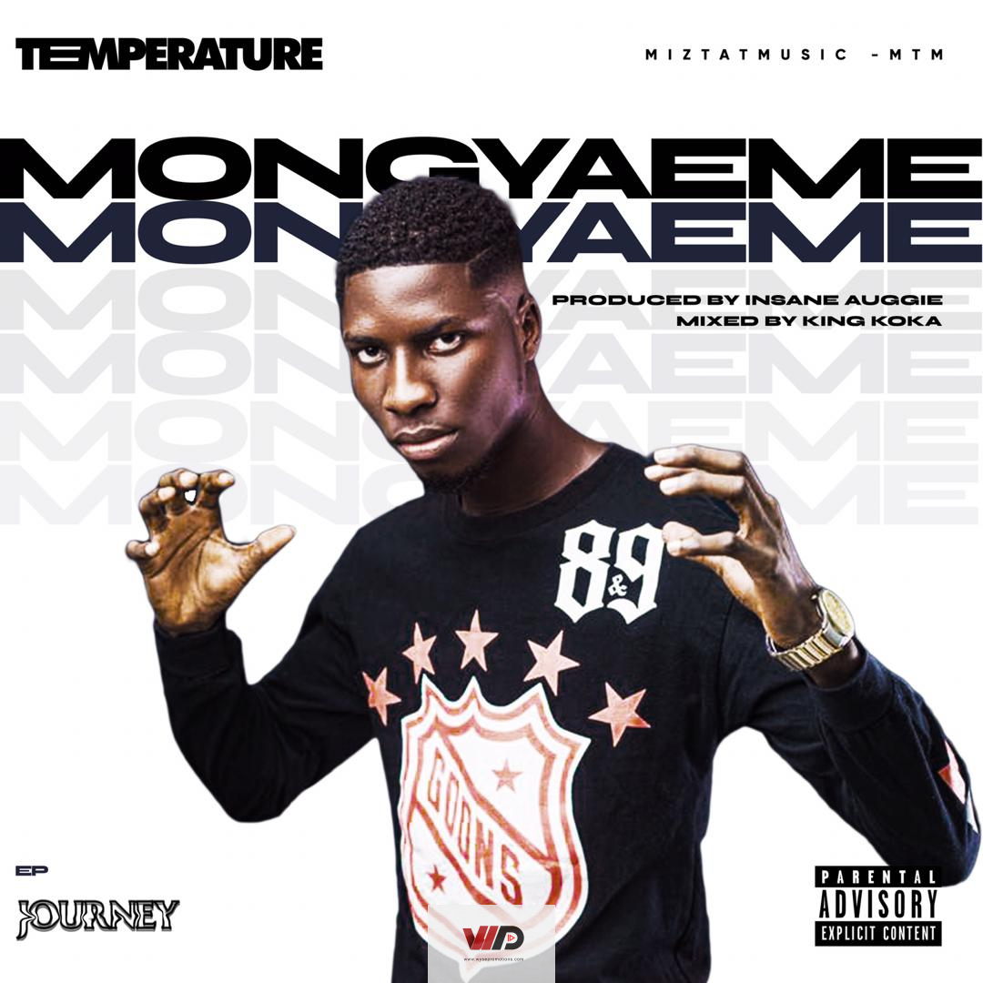 Photo of Temperature – Mongyae Me (Prod by Insane Auggie)