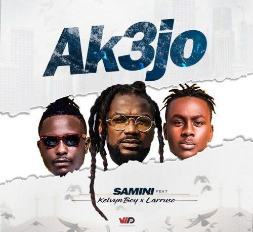 Photo of LISTEN: Samini – Ak3jo ft Larruso & Kelvyn Boy