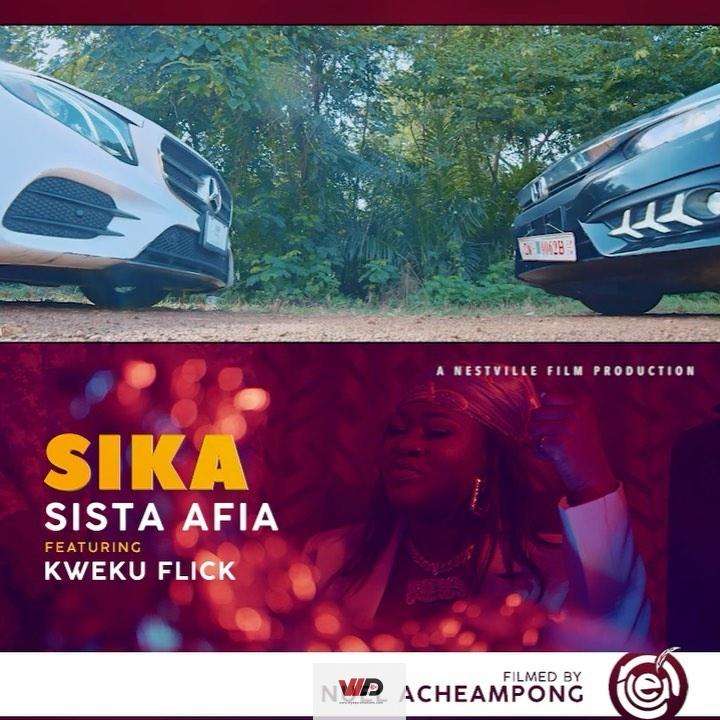 Photo of Official Video: Sista Afia – Sika ft Kweku Flick