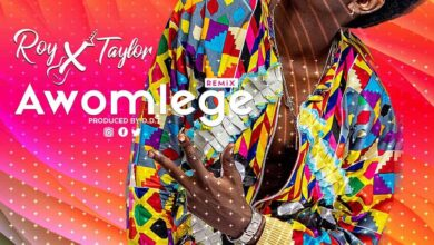 Photo of Roy X Taylor – Awomlege Remix (Prod by DDT)