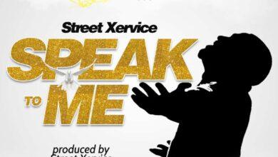 Photo of Street Xervice – Speak To Me (Prod by Street Xervice)