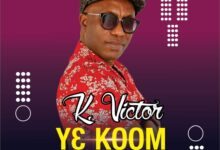 Photo of K Victor – Ye Koom ft Paa Sammy
