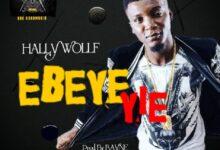 Photo of Hally Wolf – Ebeye Yie (Prod by Rayne)