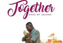 Photo of Ablord – Together (Prod By Ablord)