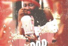 Photo of Euni Melo – Popcorn (Prod By Akthebeatz)